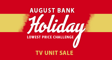 August Bank Holiday TV Unit Sale